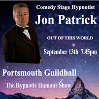 Jon Patrick's Hypnotic humour Show Portsmouth Guildhall Sept 13th 2013